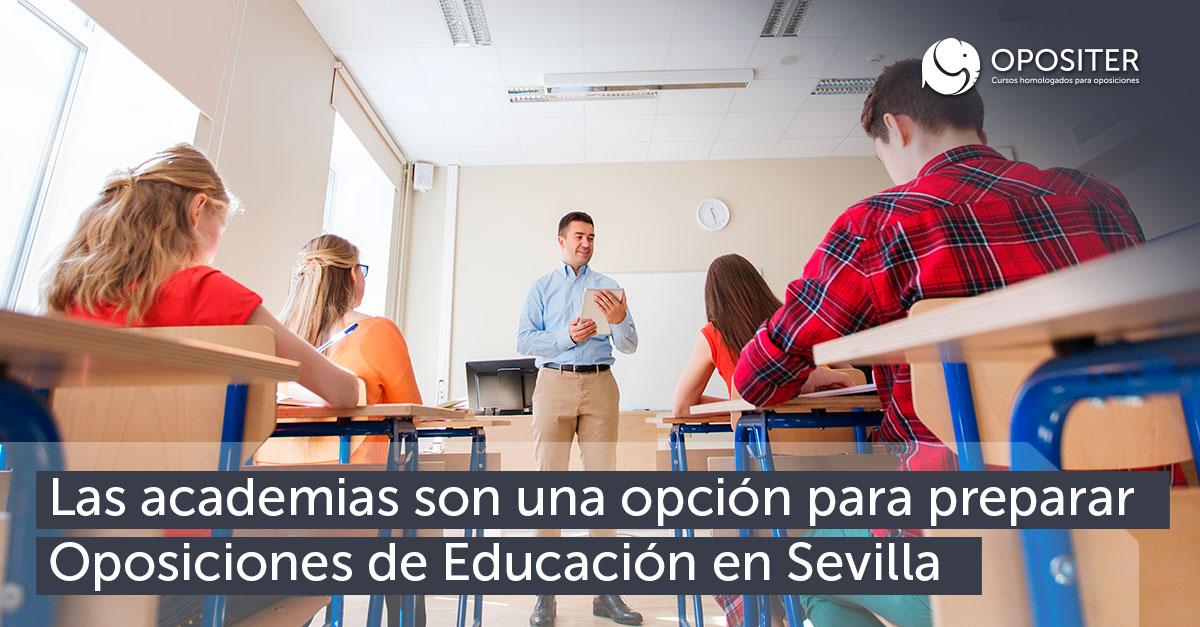 Las academias son una opción para preparar Oposiciones de Educación en Sevilla