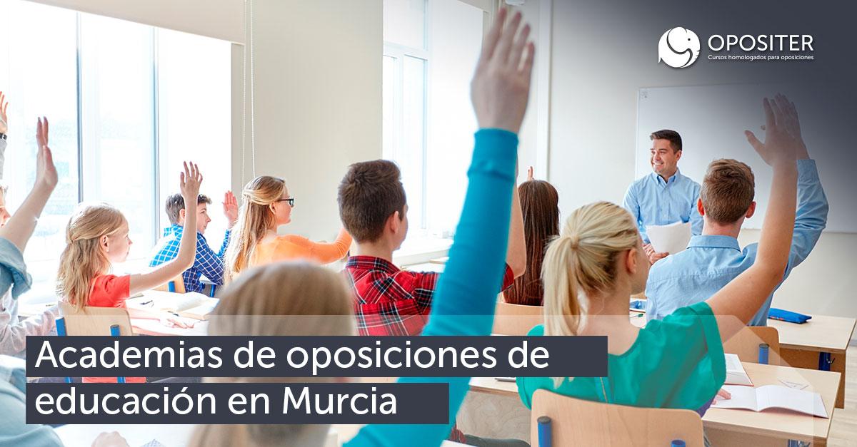 Academias oposiciones educación en Murcia