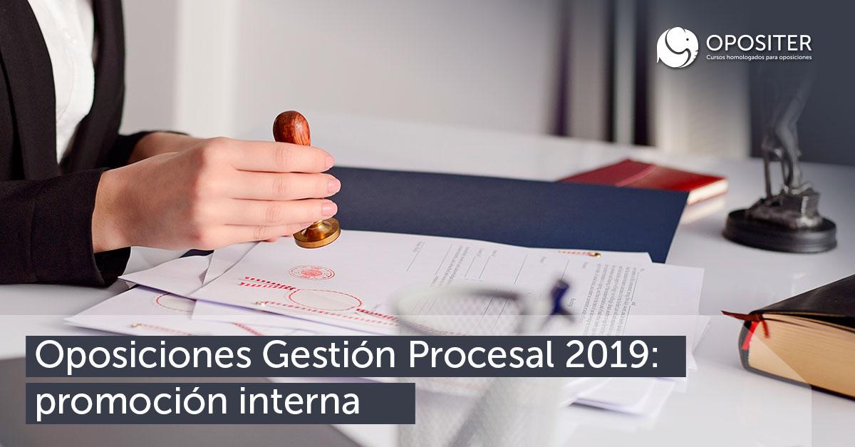 Oposiciones Gestión Procesal 2019 promoción interna