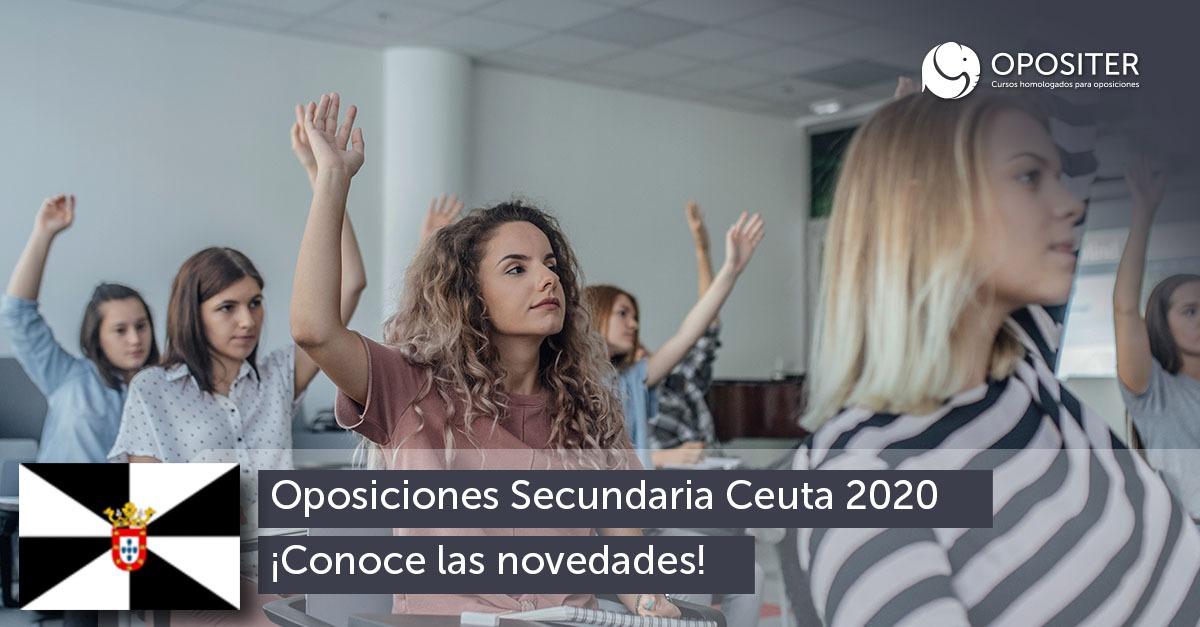 Novedades sobre las Oposiciones de Secundaria en Ceuta para 2020