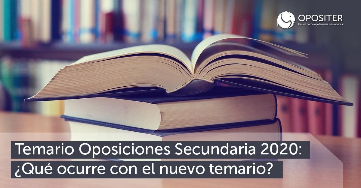 Noticias Temario Oposiciones Secundaria 2020