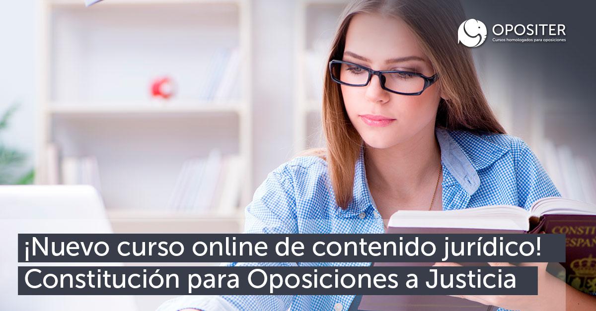Nuevo curso online de contenido jurídico Constitución para Oposiciones Justicia