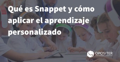 Qué es Snappet y cómo aplicar el aprendizaje personalizado